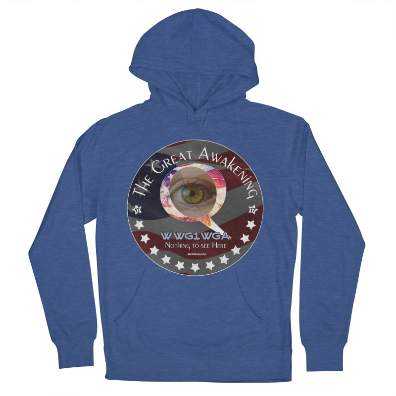 """Q-Anon """"The Great Awakening"""" Shirt (Nothing to see Here) Men's French Terry Pullover Hoody by InspiredPsychedelics's Artist Shop"""