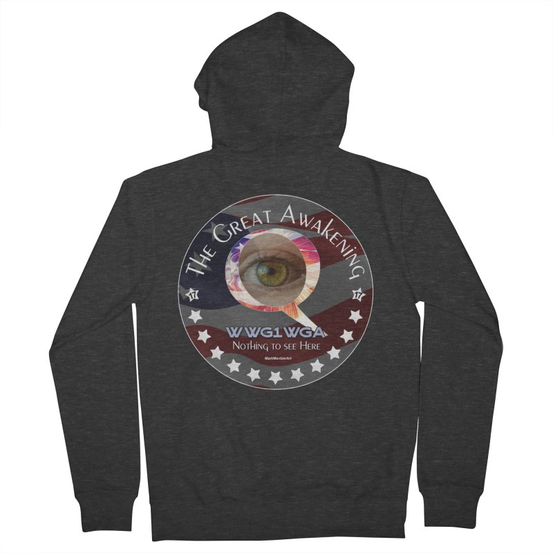 "Q-Anon ""The Great Awakening"" Shirt (Nothing to see Here) Women's French Terry Zip-Up Hoody by InspiredPsychedelics's Artist Shop"