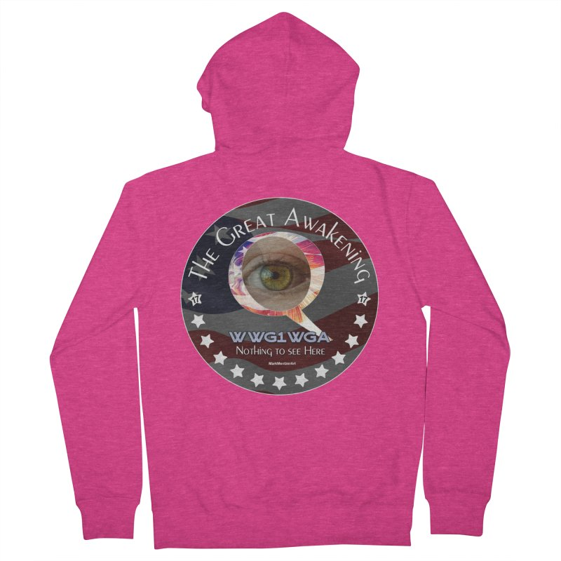 """Q-Anon """"The Great Awakening"""" Shirt (Nothing to see Here) Women's French Terry Zip-Up Hoody by InspiredPsychedelics's Artist Shop"""