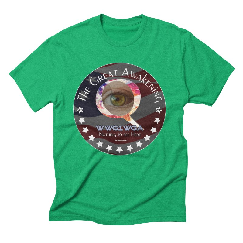 "Q-Anon ""The Great Awakening"" Shirt (Nothing to see Here) Men's Triblend T-Shirt by InspiredPsychedelics's Artist Shop"