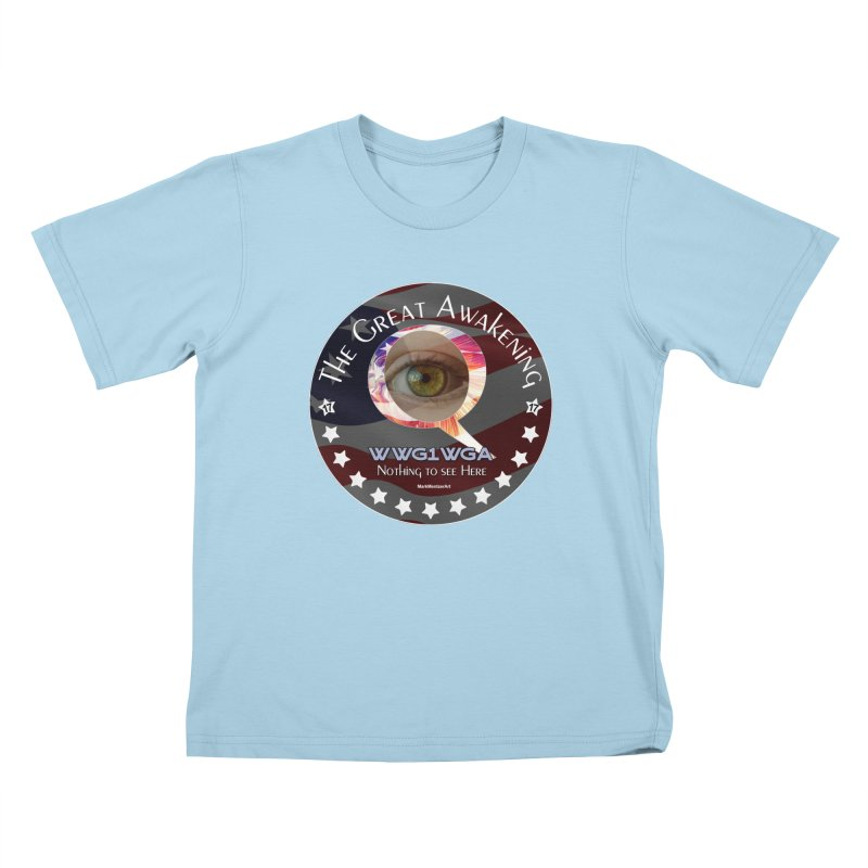 "Q-Anon ""The Great Awakening"" Shirt (Nothing to see Here) Kids T-Shirt by InspiredPsychedelics's Artist Shop"
