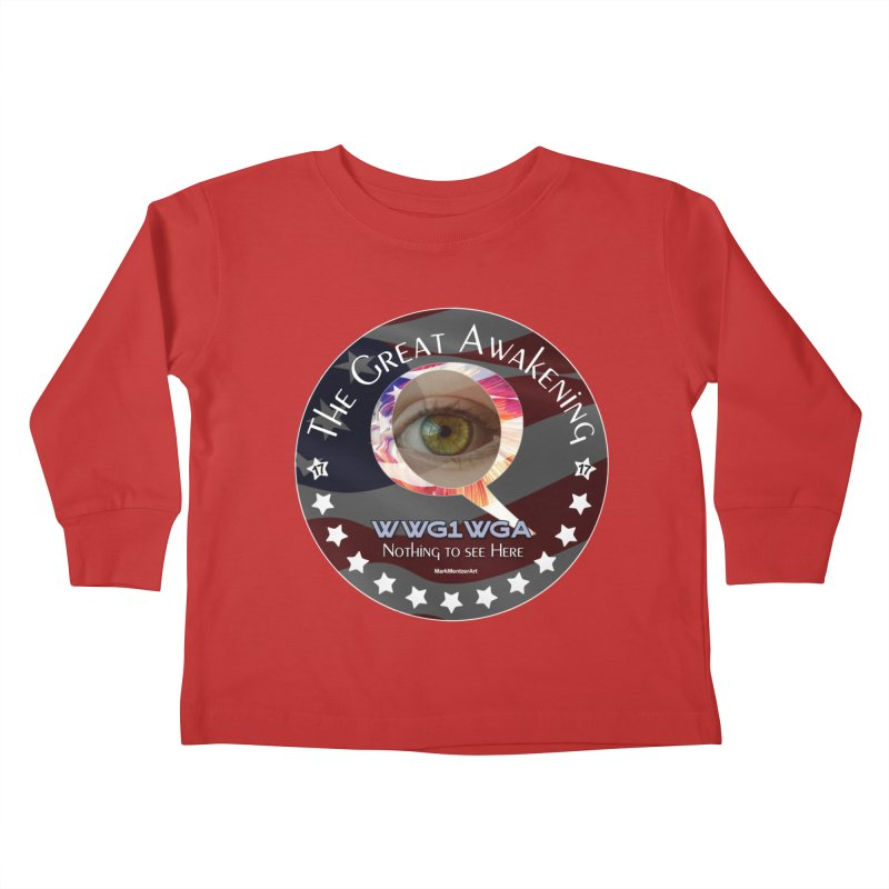 """Q-Anon """"The Great Awakening"""" Shirt (Nothing to see Here) Kids Toddler Longsleeve T-Shirt by InspiredPsychedelics's Artist Shop"""