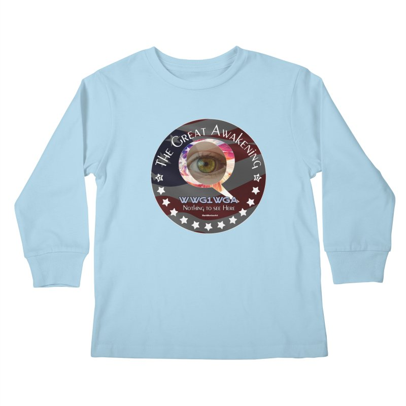 """Q-Anon """"The Great Awakening"""" Shirt (Nothing to see Here) Kids Longsleeve T-Shirt by InspiredPsychedelics's Artist Shop"""