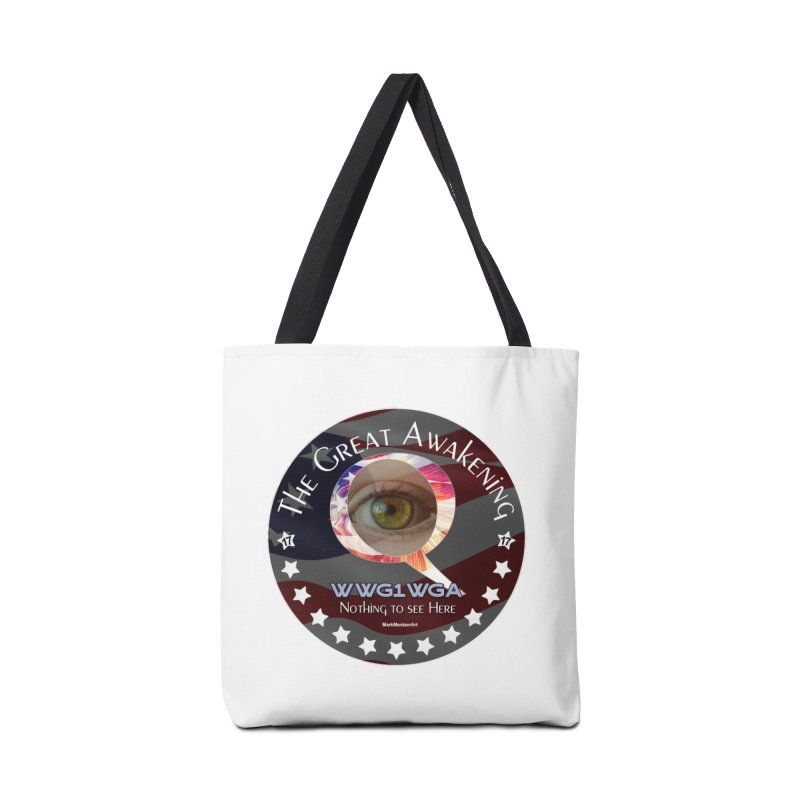 """Q-Anon """"The Great Awakening"""" Shirt (Nothing to see Here) Accessories Bag by InspiredPsychedelics's Artist Shop"""