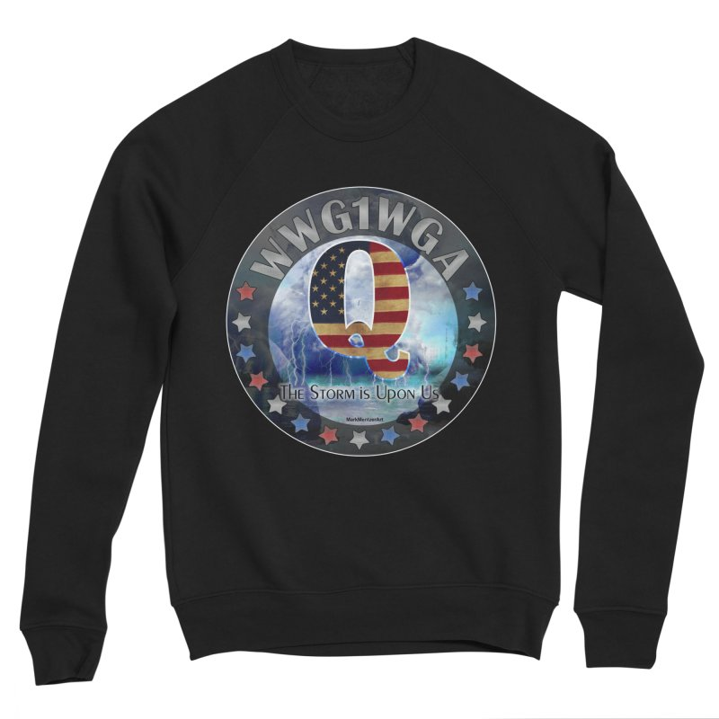 Q-Anon: The Storm is Upon Us Women's Sponge Fleece Sweatshirt by InspiredPsychedelics's Artist Shop