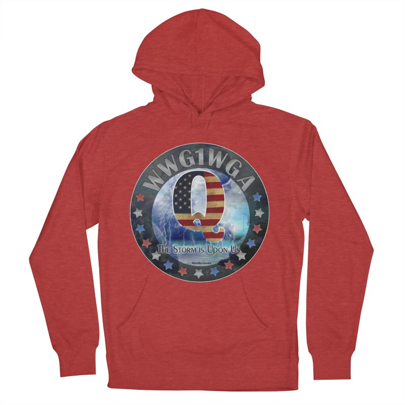 Q-Anon: The Storm is Upon Us Women's French Terry Pullover Hoody by InspiredPsychedelics's Artist Shop