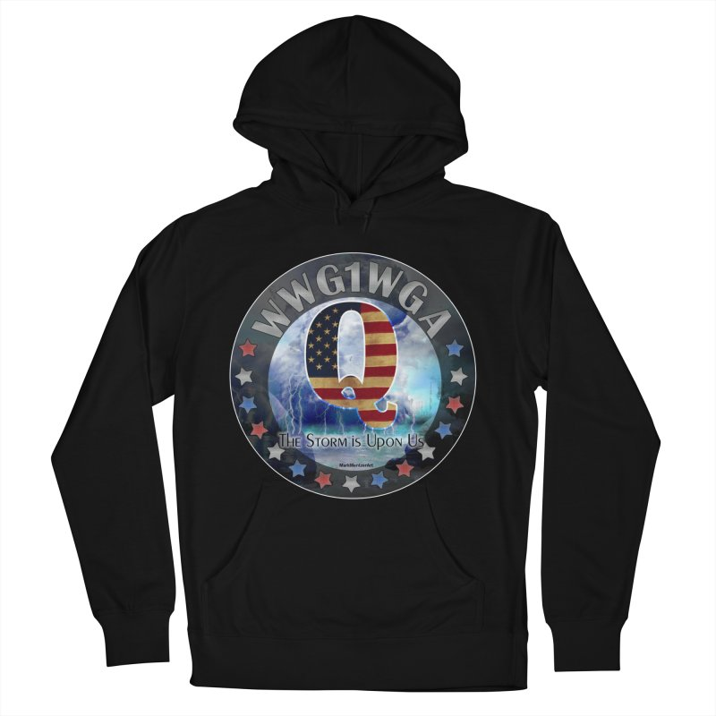 Q-Anon: The Storm is Upon Us Men's French Terry Pullover Hoody by InspiredPsychedelics's Artist Shop