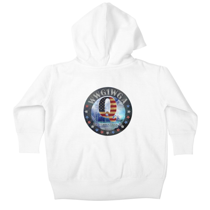 Q-Anon: The Storm is Upon Us Kids Baby Zip-Up Hoody by InspiredPsychedelics's Artist Shop