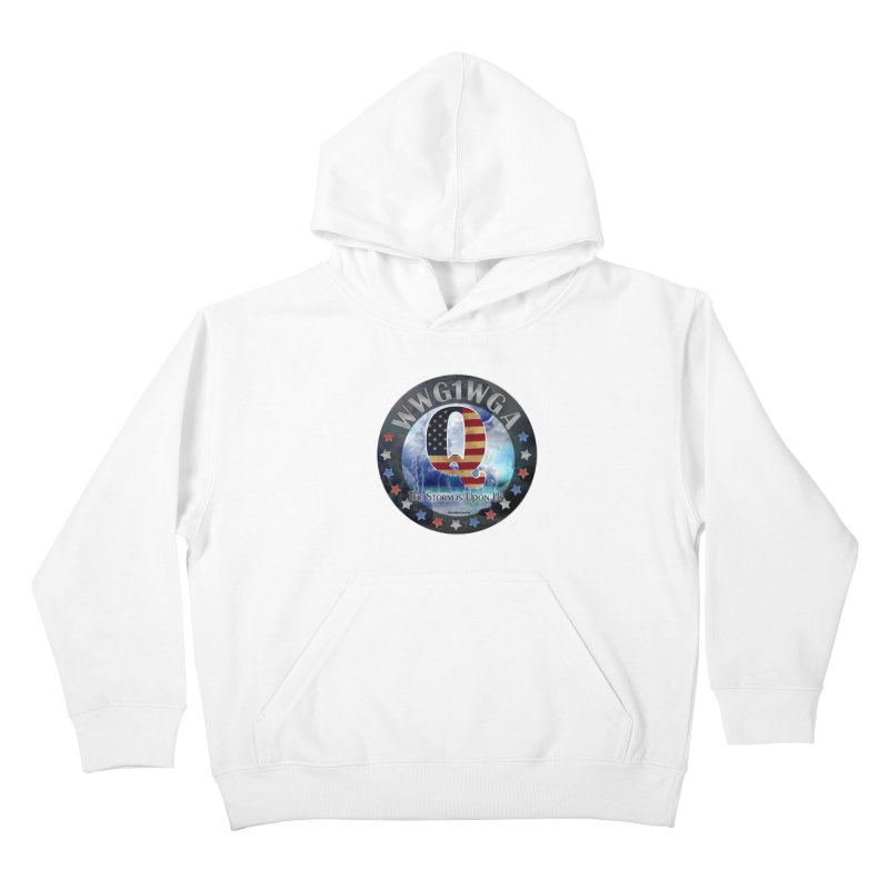 Q-Anon: The Storm is Upon Us Kids Pullover Hoody by InspiredPsychedelics's Artist Shop
