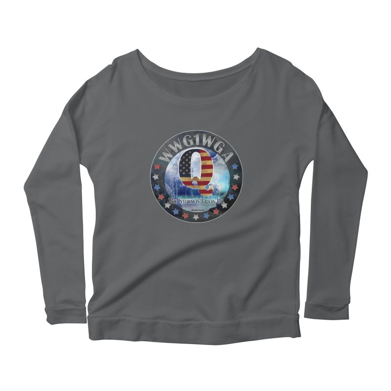 Q-Anon: The Storm is Upon Us Women's Scoop Neck Longsleeve T-Shirt by InspiredPsychedelics's Artist Shop