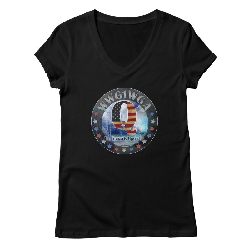 Q-Anon: The Storm is Upon Us Women's Regular V-Neck by InspiredPsychedelics's Artist Shop