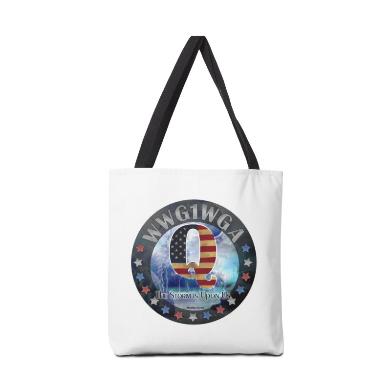 Q-Anon: The Storm is Upon Us Accessories Bag by InspiredPsychedelics's Artist Shop