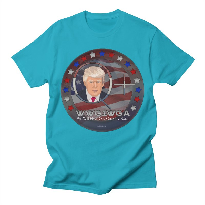 Q+ - We Will Have Our Country Back - WWG1WGA Women's Regular Unisex T-Shirt by InspiredPsychedelics's Artist Shop