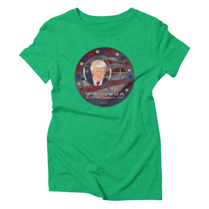 Q+ - We Will Have Our Country Back - WWG1WGA Women's Triblend T-Shirt by InspiredPsychedelics's Artist Shop