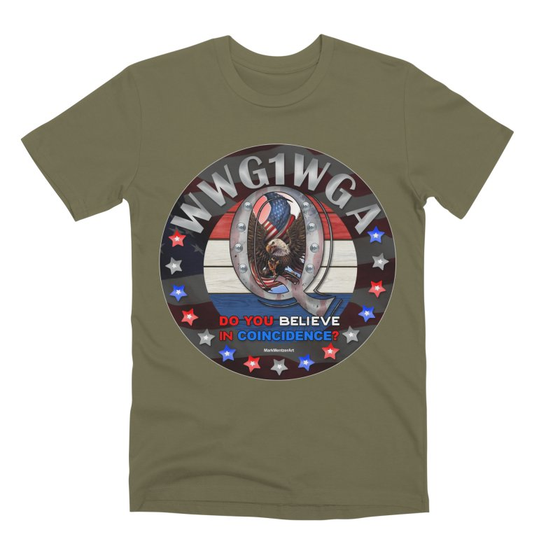 Q-Anon - Do You Believe in Coincidence? - WWG1WGA Men's Premium T-Shirt by InspiredPsychedelics's Artist Shop