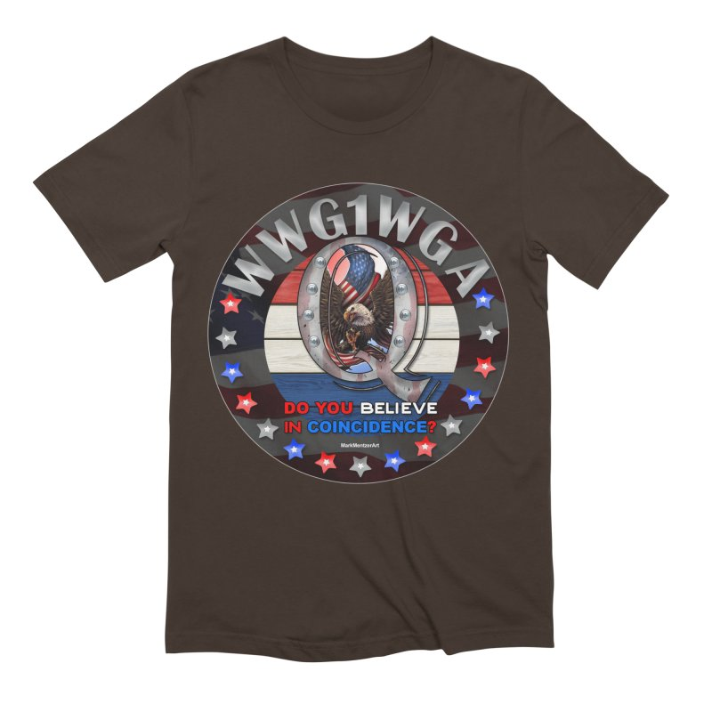 Q-Anon - Do You Believe in Coincidence? - WWG1WGA Men's Extra Soft T-Shirt by InspiredPsychedelics's Artist Shop