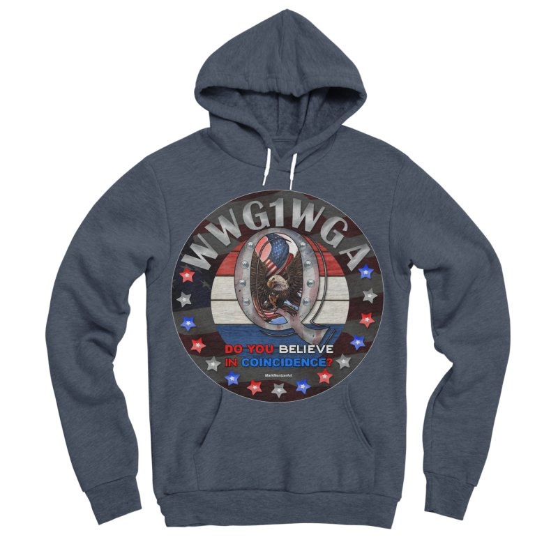 Q-Anon - Do You Believe in Coincidence? - WWG1WGA Women's Sponge Fleece Pullover Hoody by InspiredPsychedelics's Artist Shop