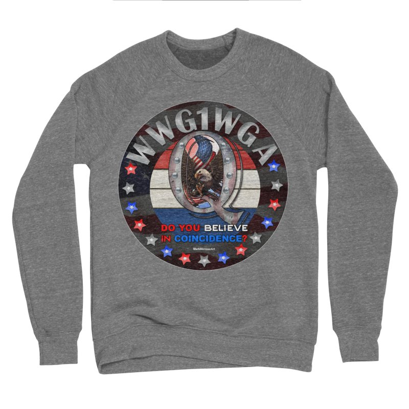 Q-Anon - Do You Believe in Coincidence? - WWG1WGA Women's Sponge Fleece Sweatshirt by InspiredPsychedelics's Artist Shop