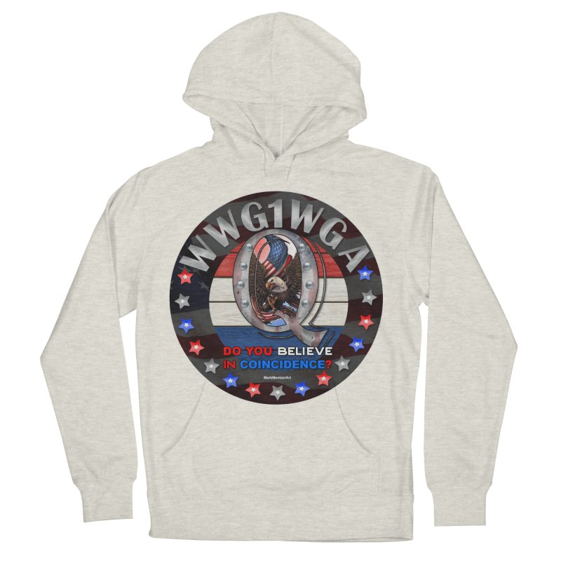 Q-Anon - Do You Believe in Coincidence? - WWG1WGA Women's French Terry Pullover Hoody by InspiredPsychedelics's Artist Shop