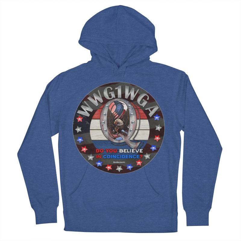 Q-Anon - Do You Believe in Coincidence? - WWG1WGA Men's French Terry Pullover Hoody by InspiredPsychedelics's Artist Shop