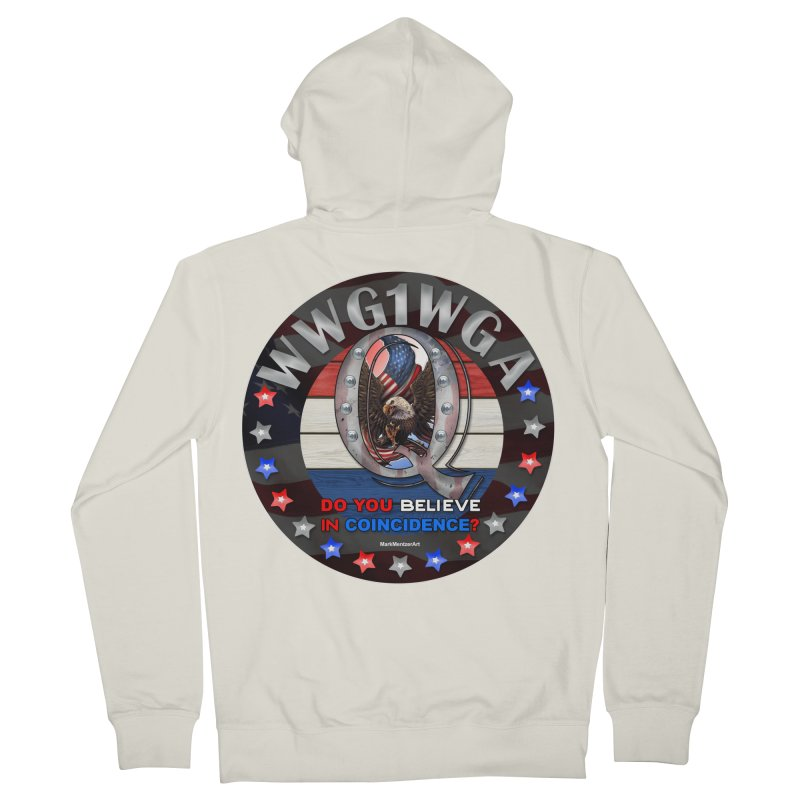 Q-Anon - Do You Believe in Coincidence? - WWG1WGA Women's French Terry Zip-Up Hoody by InspiredPsychedelics's Artist Shop