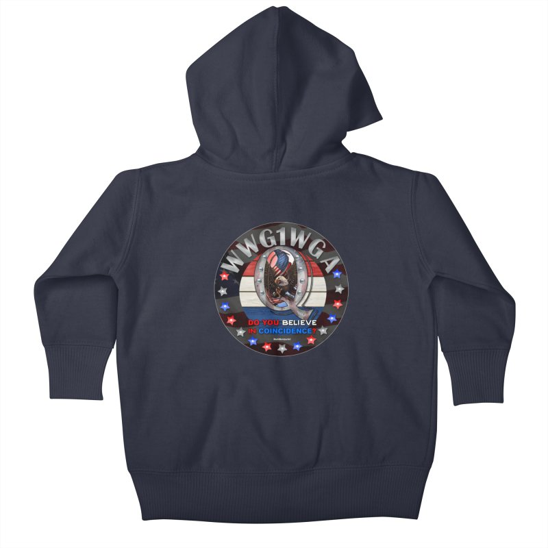 Q-Anon - Do You Believe in Coincidence? - WWG1WGA Kids Baby Zip-Up Hoody by InspiredPsychedelics's Artist Shop