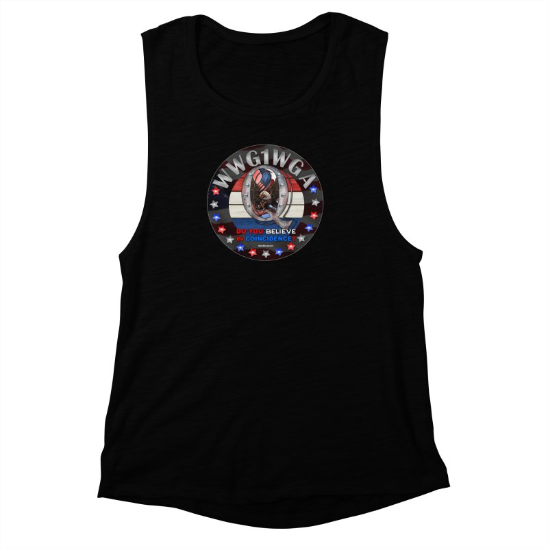 Q-Anon - Do You Believe in Coincidence? - WWG1WGA Women's Muscle Tank by InspiredPsychedelics's Artist Shop