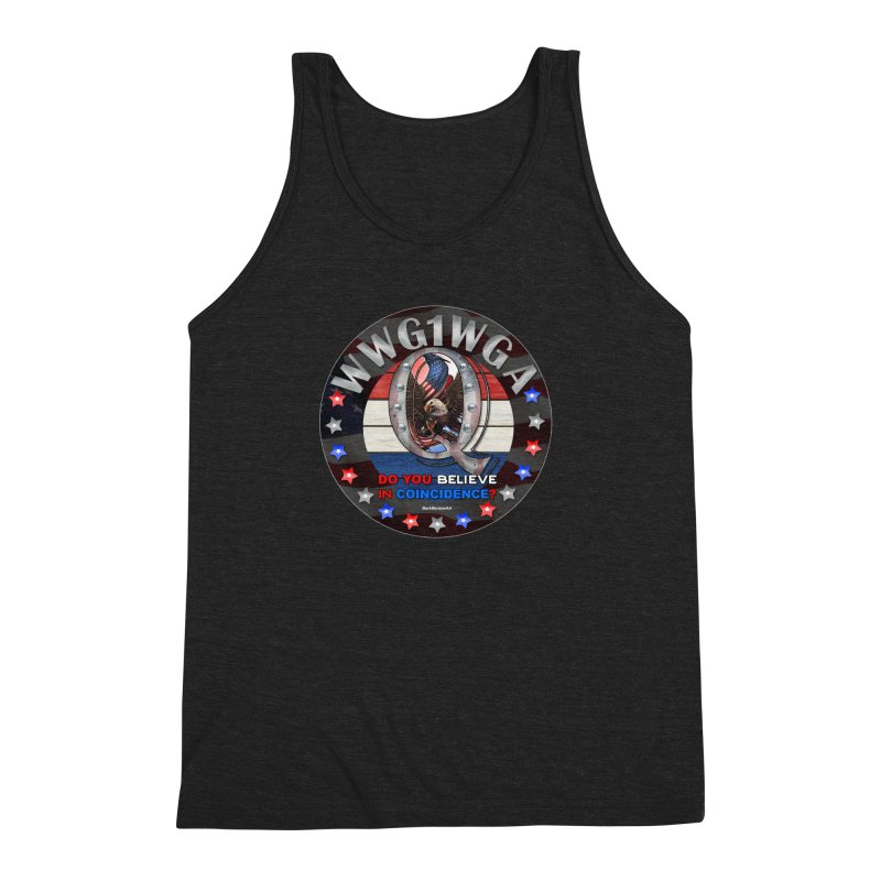 Q-Anon - Do You Believe in Coincidence? - WWG1WGA Men's Triblend Tank by InspiredPsychedelics's Artist Shop