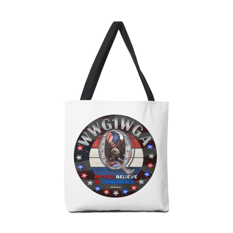 Q-Anon - Do You Believe in Coincidence? - WWG1WGA Accessories Bag by InspiredPsychedelics's Artist Shop