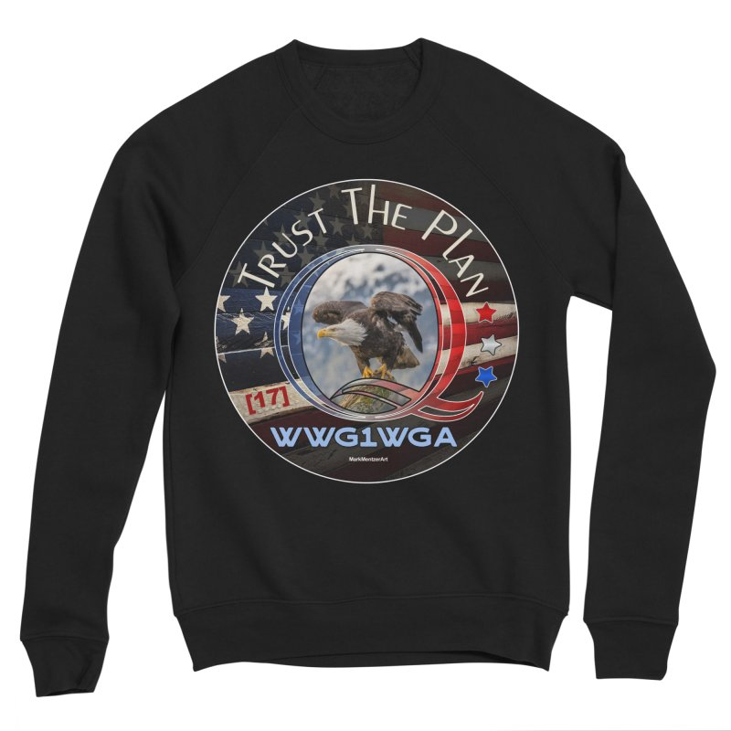 Q, Q-Anon, Trust the Plan, WWG1WGA, [17] Women's Sponge Fleece Sweatshirt by InspiredPsychedelics's Artist Shop