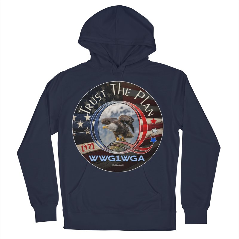 Q, Q-Anon, Trust the Plan, WWG1WGA, [17] Men's French Terry Pullover Hoody by InspiredPsychedelics's Artist Shop