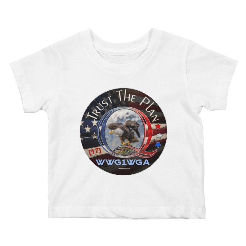 Q, Q-Anon, Trust the Plan, WWG1WGA, [17] Kids Baby T-Shirt by InspiredPsychedelics's Artist Shop