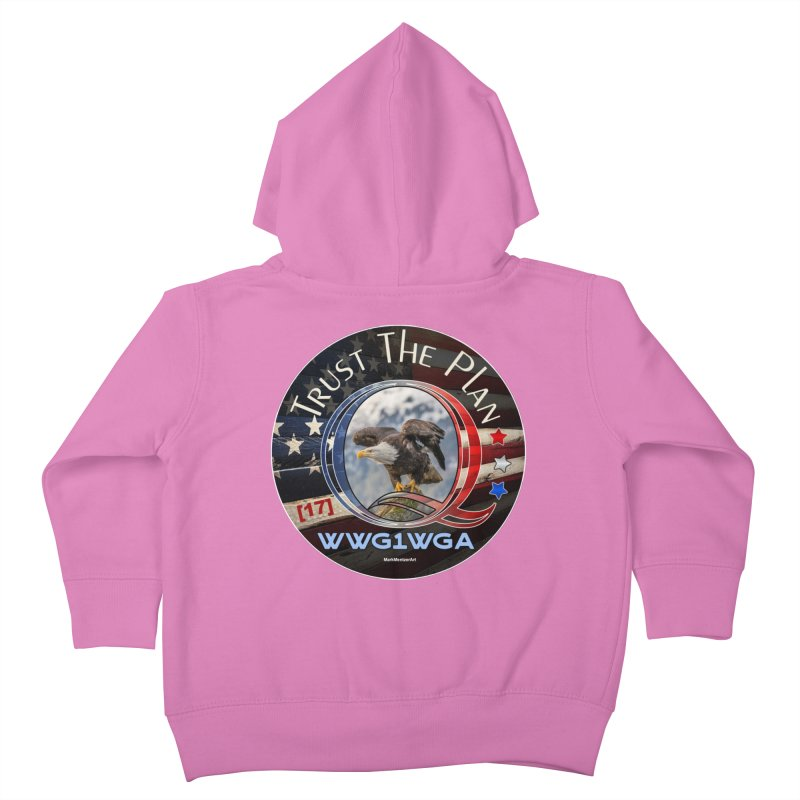 Q, Q-Anon, Trust the Plan, WWG1WGA, [17] Kids Toddler Zip-Up Hoody by InspiredPsychedelics's Artist Shop
