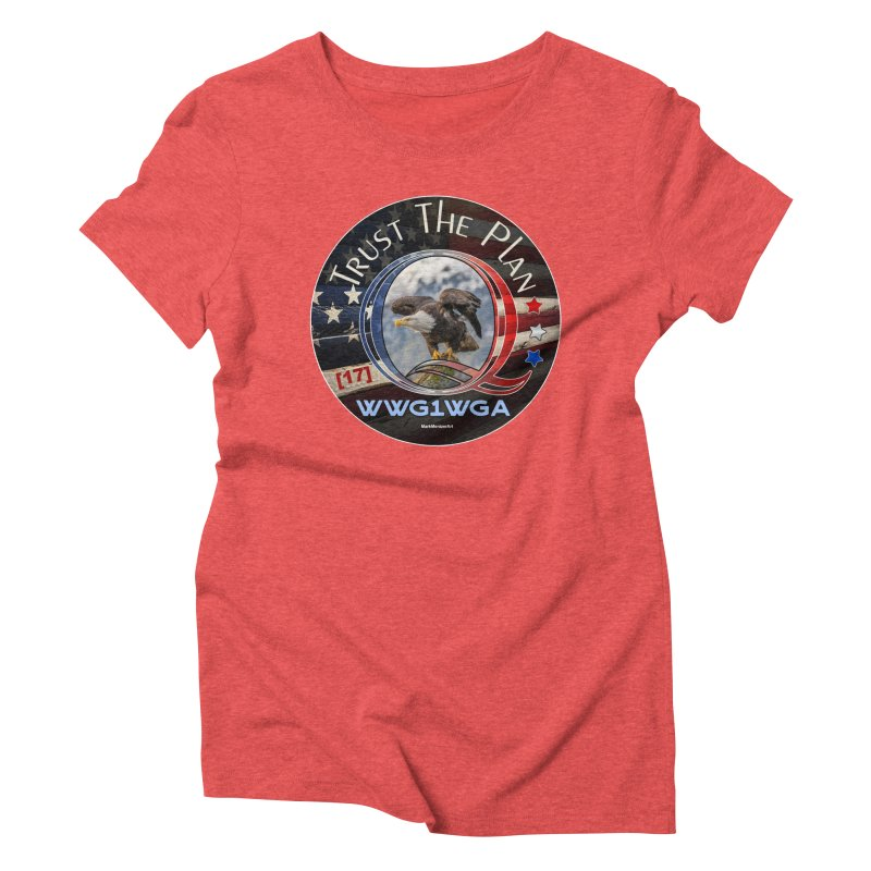 Q, Q-Anon, Trust the Plan, WWG1WGA, [17] Women's Triblend T-Shirt by InspiredPsychedelics's Artist Shop