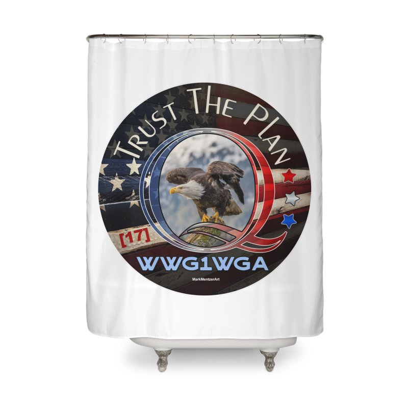 Q, Q-Anon, Trust the Plan, WWG1WGA, [17] Home Shower Curtain by InspiredPsychedelics's Artist Shop