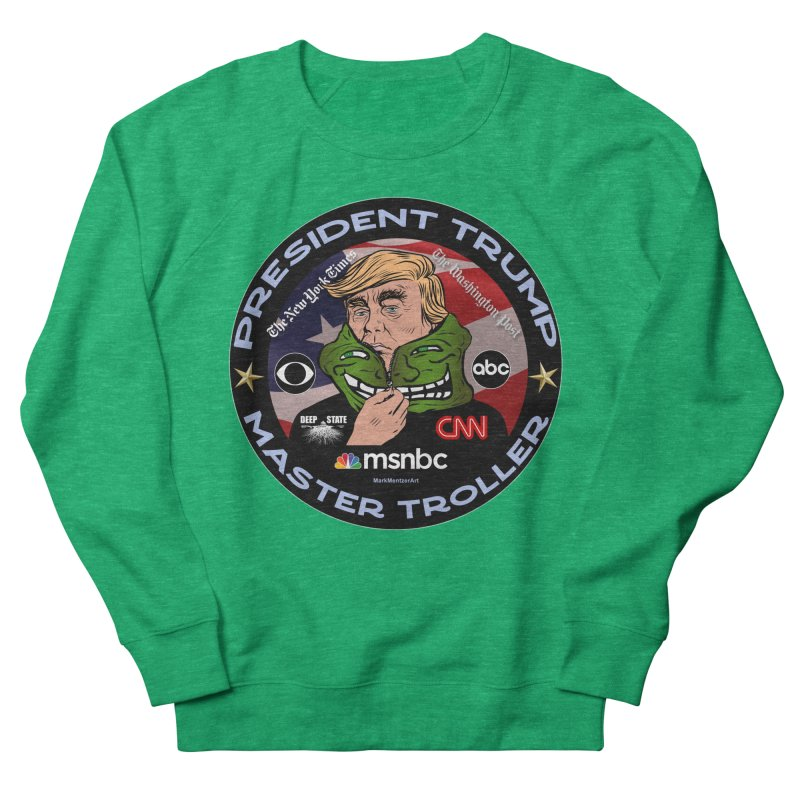 Donald Trump - Master Troller - Battling Fake News Men's French Terry Sweatshirt by InspiredPsychedelics's Artist Shop