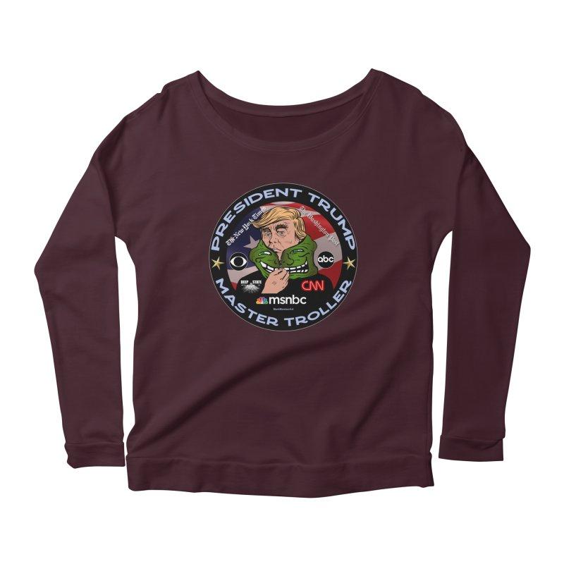 Donald Trump - Master Troller - Battling Fake News Women's Scoop Neck Longsleeve T-Shirt by InspiredPsychedelics's Artist Shop