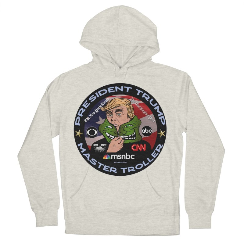 President Trump - Master Troller (2019) Women's French Terry Pullover Hoody by InspiredPsychedelics's Artist Shop