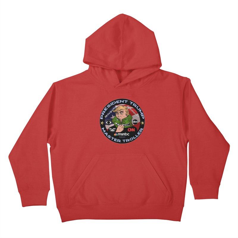 President Trump - Master Troller (2019) Kids Pullover Hoody by InspiredPsychedelics's Artist Shop