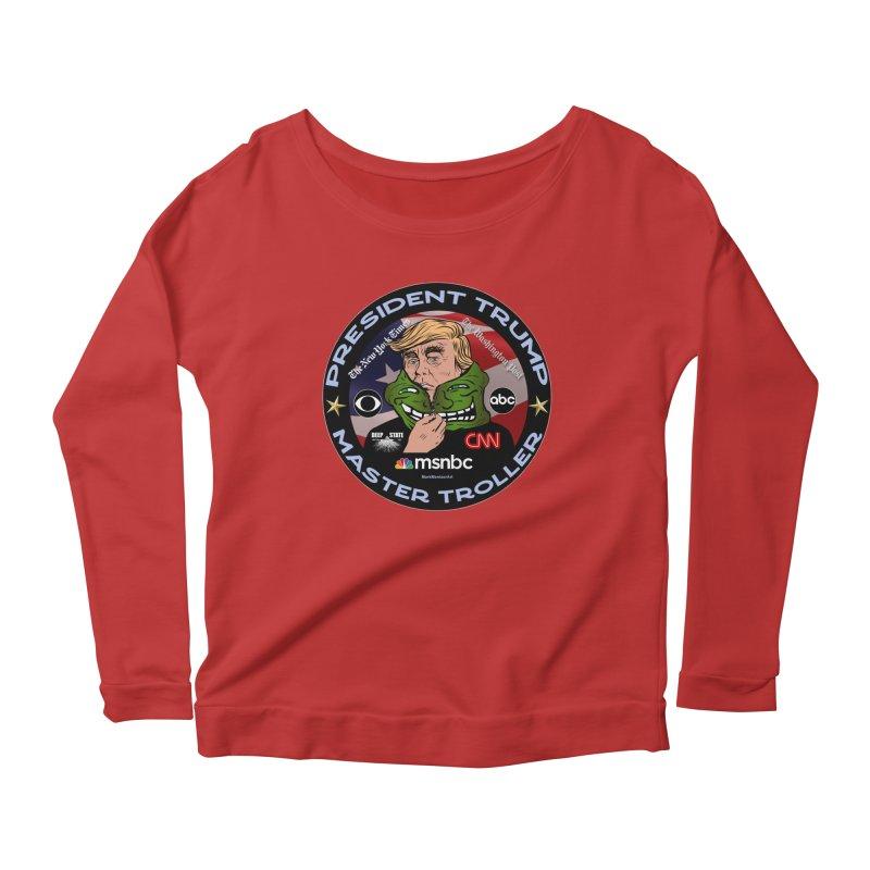 President Trump - Master Troller (2019) Women's Scoop Neck Longsleeve T-Shirt by InspiredPsychedelics's Artist Shop