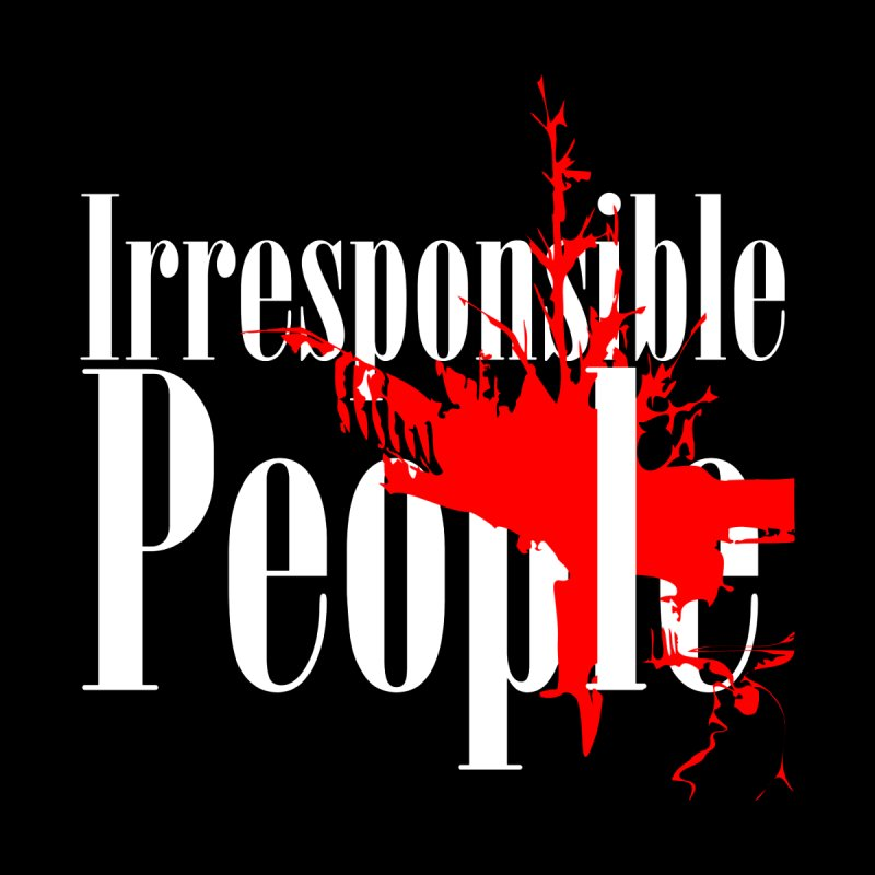 Irresponsible People Brand by Irresponsible People Black T-Shirts