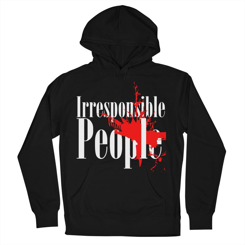 Irresponsible People Brand Men's French Terry Pullover Hoody by Irresponsible People Black T-Shirts