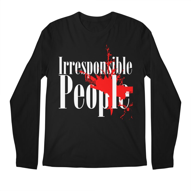 Irresponsible People Brand Men's Longsleeve T-Shirt by Irresponsible People Black T-Shirts