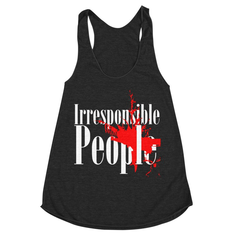 Irresponsible People Brand Women's Racerback Triblend Tank by Irresponsible People Black T-Shirts