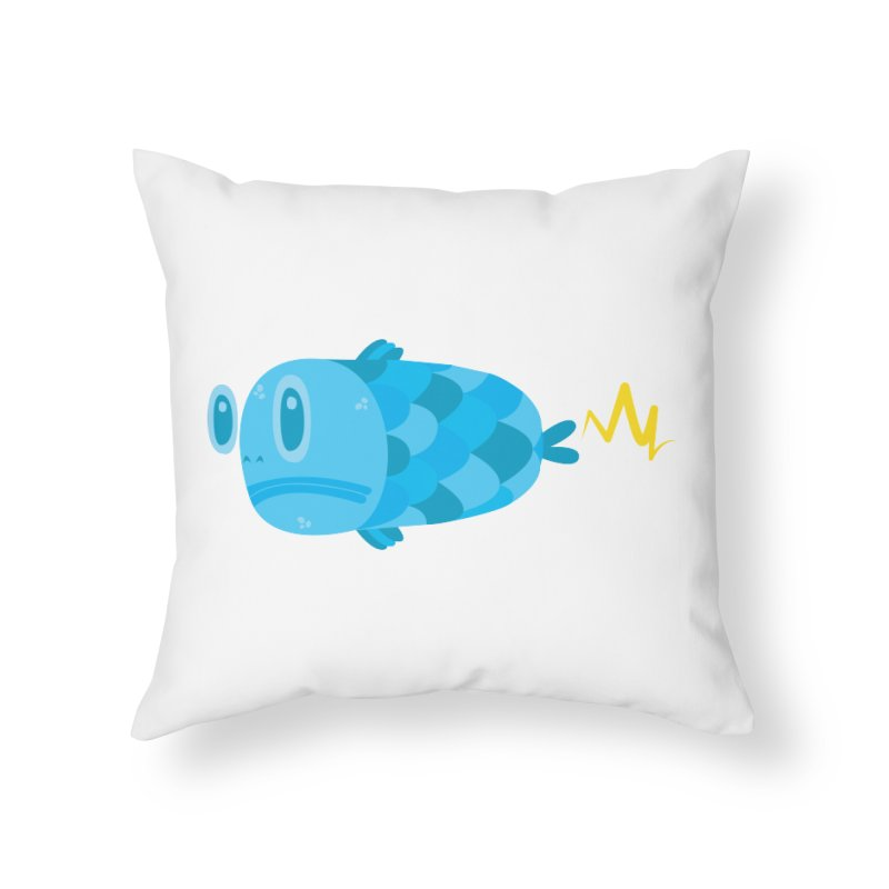 FISSSH! Home Throw Pillow by Ismewayoflife