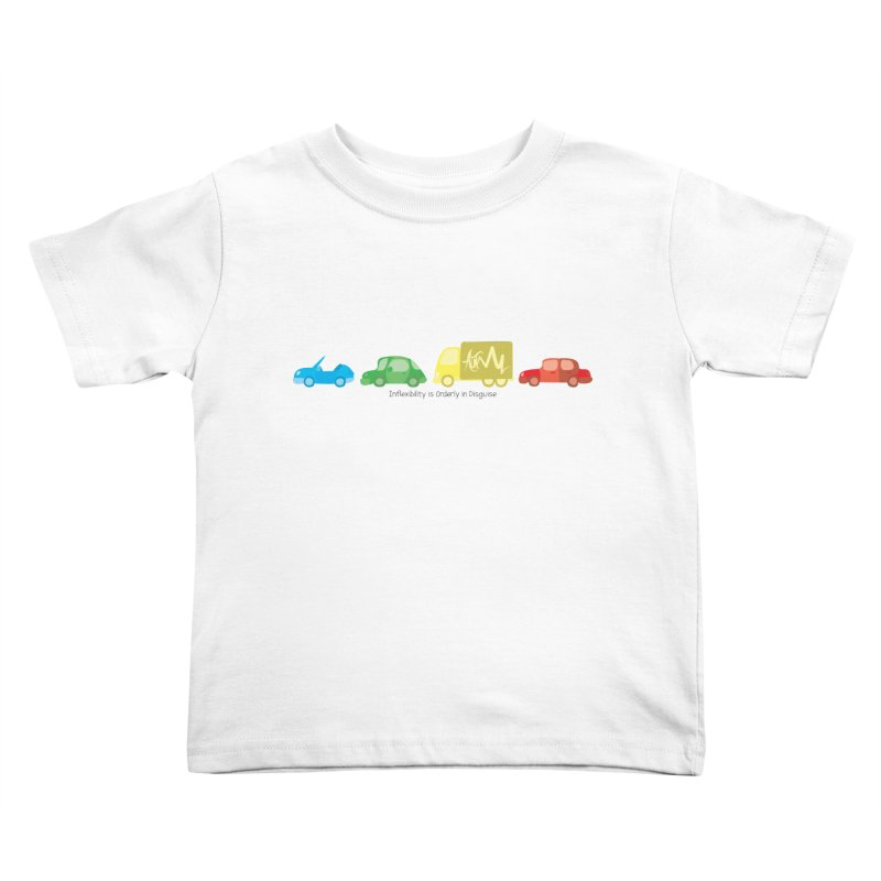 Inflexibility is Orderly in Disguise - Autisme Kids Toddler T-Shirt by Ismewayoflife
