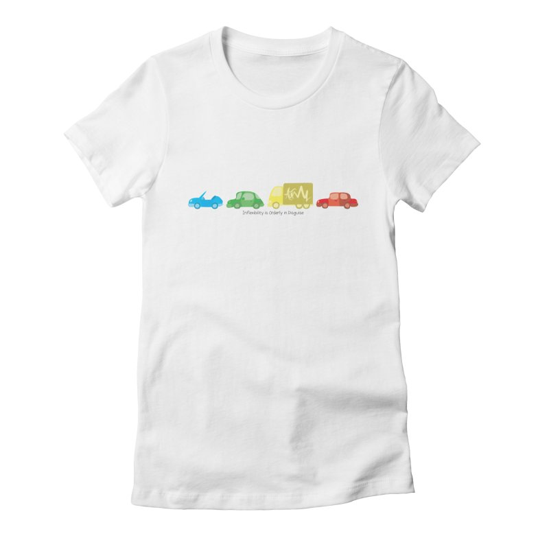 Inflexibility is Orderly in Disguise - Autisme Women's Fitted T-Shirt by Ismewayoflife