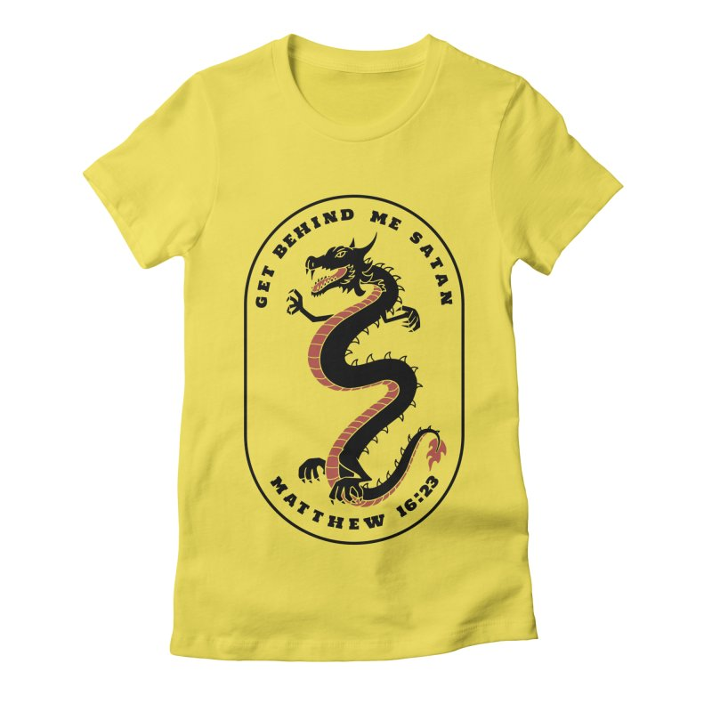 Get Behind Me Satan Women's T-Shirt by JARED CRAFT's Artist Shop
