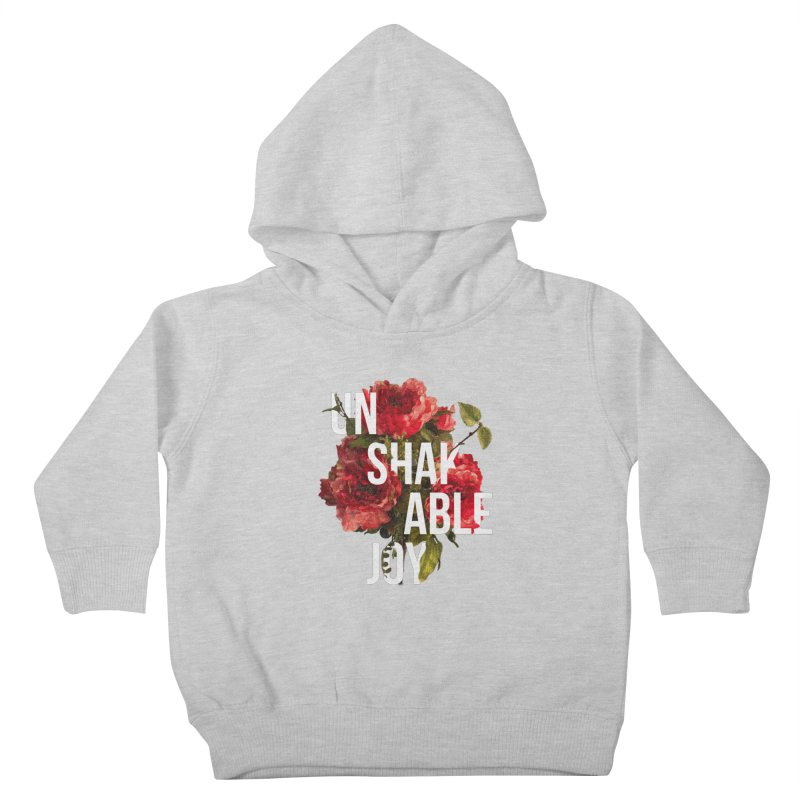 Unshakable Joy Kids Toddler Pullover Hoody by JARED CRAFT's Artist Shop