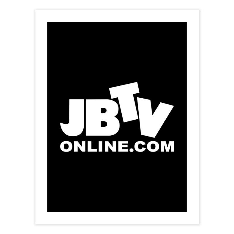 JBTV White Logo Home Fine Art Print by JBTV's Artist Shop